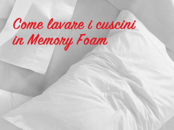 Lavare I Cuscini In Lattice.Lavare Il Cuscino In Memory Foam I Segreti